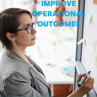 How to Improve Operational Outcomes